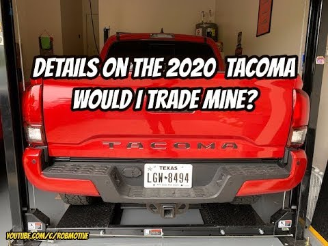 what-will-the-2020-tacoma-be-and-would-i-trade-mine?