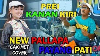 Gambar cover PREI KANAN KIRI - JIHAN AUDY NEW PALLAPA PAYANG PANBERS  CAK MET