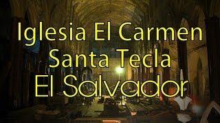 El Salvador : Iglesia El Carmen, Santa Tecla (paseo El Carmen)