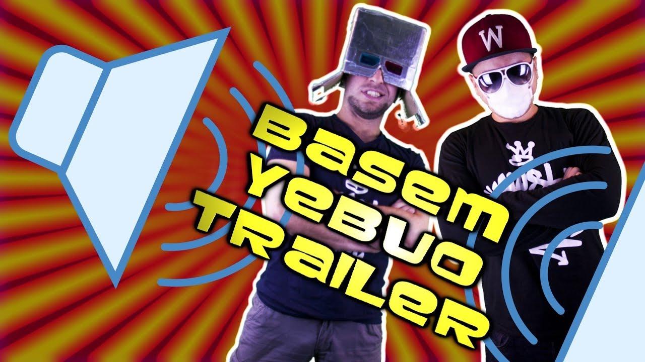 BASEM YEBUO! / TRAILER [ChwytakTV]