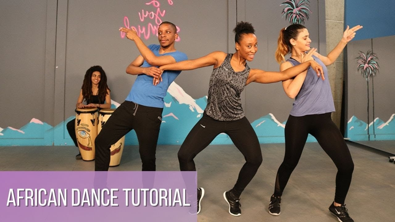 Learn African Dance Moves For Beginners African Dance