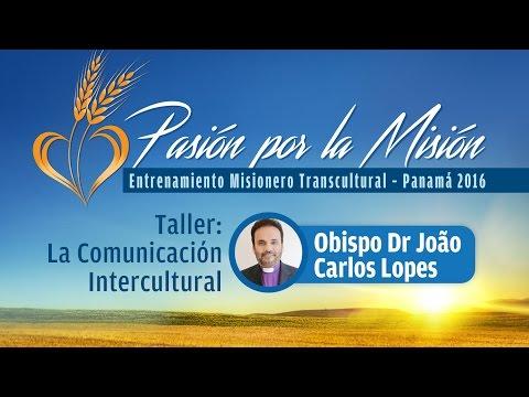 Taller: La Comunicación Intercultural - Obispo Dr João Carlos Lopes