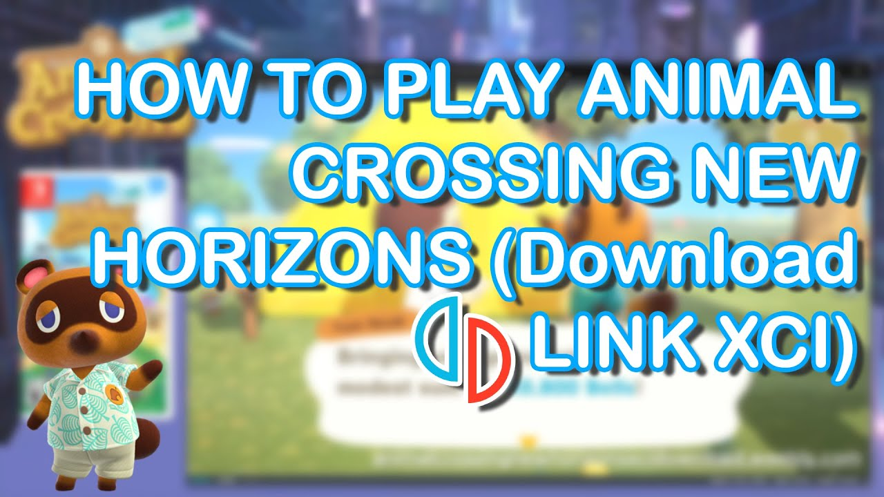 HOW TO PLAY ANIMAL CROSSING NEW HORIZONS (Download LINK ...