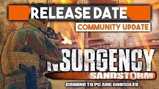 Release Date CONFIRMED! ► Insurgency: Sandstorm Details + Beta?