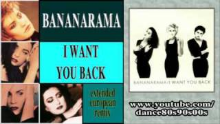 BANANARAMA - I Want You Back (extended european remix)