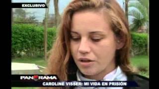 Caroline Visser: la dolorosa crónica de los días en prisión