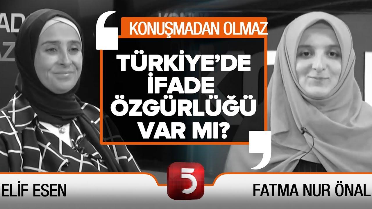Demokrasi ve medya özgürlüğü - Konuşmadan Olmaz - Nazmiye Gülbaş - Hacer Haniç - Elif Esen