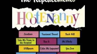 Replacements - Take me down to the hospital