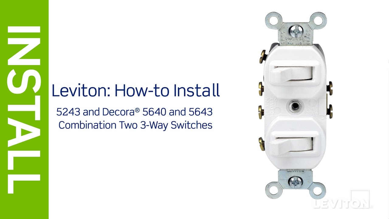 leviton presents how to install a combination device with a two three way switches [ 1280 x 720 Pixel ]