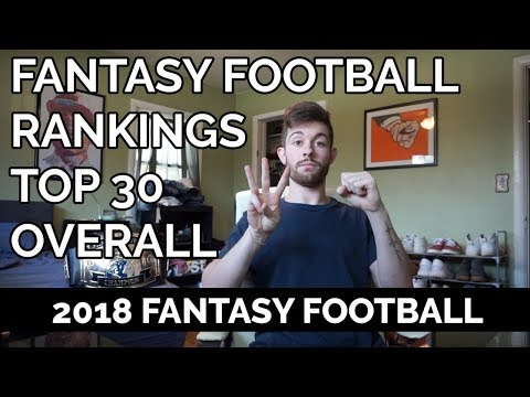 2018 Fantasy Football Rankings - Top 30 Overall