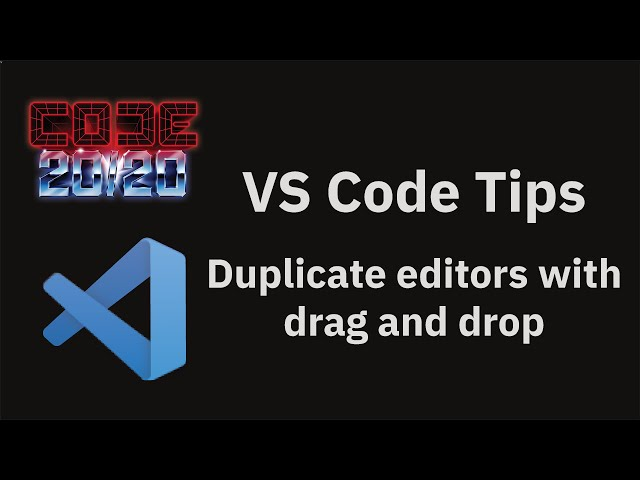Duplicate editors with drag and drop