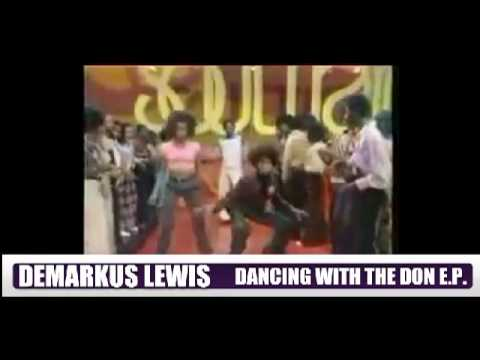 Demarkus Lewis - Dancing With The Don - Grin Traxx