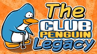 The Club Penguin Legacy