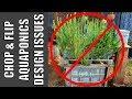 Aquaponics System | Chop & Flip Design Mistakes