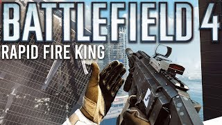 Battlefield 4 Rapid Fire King