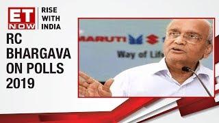 Maruti Suzuki's Chairman RC Bhargava speaks on Mandate 2019, says