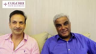 Rahul Raichand and Satish Menon discuss their hair transplants