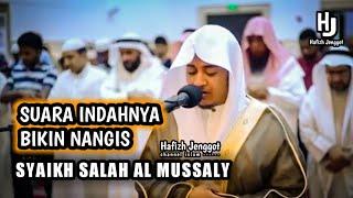 Bacaan Imam Sholat Suara Indahnya bikin Nangis    Syaikh Salah Al Mussaly