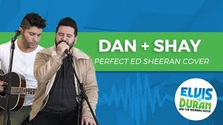 "Dan + Shay - ""Perfect"" Ed Sheeran Acoustic Cover 