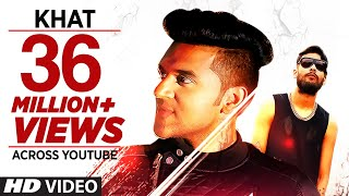 "Guru Randhawa:  ""Khat"" Full Video Song 