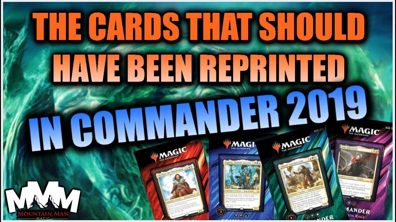 Commander 2019 Missed Reprints, C19 Upgrade Ideas & Reprints for the Future
