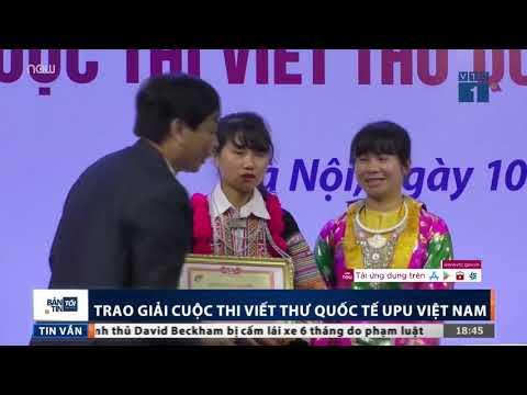 Trao giải cuộc thi viết thư quốc tế UPU Việt Nam   VTC1