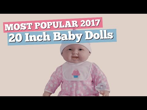 20 Inch Baby Dolls Collection // Most Popular 2017