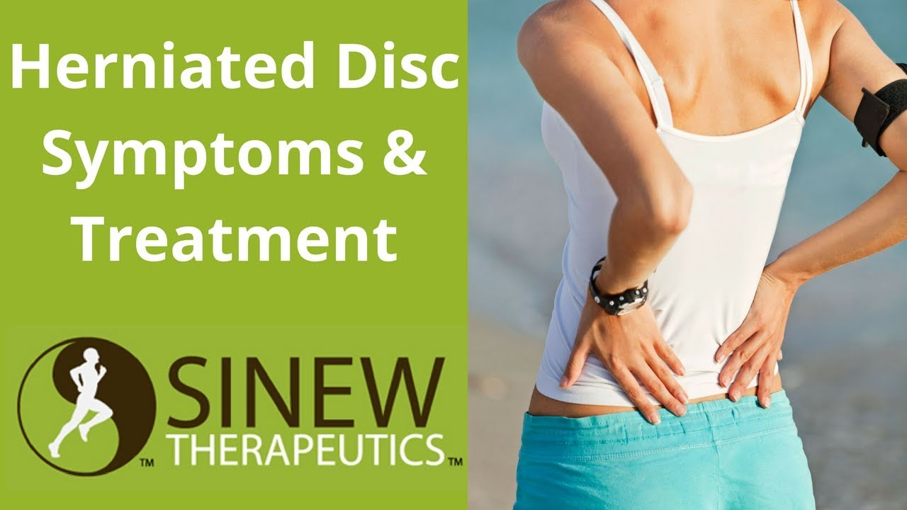 Herniated Disc Symptoms And Treatment