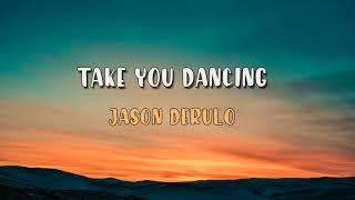 Jason Derulo 2020- Take You Dancing ( 1 Hour )