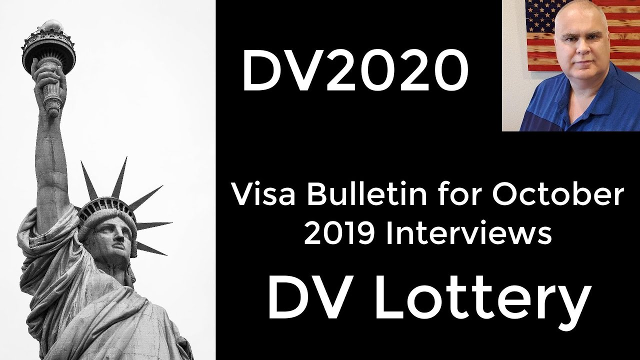 Visa Bulletin for October 2019 interviews released