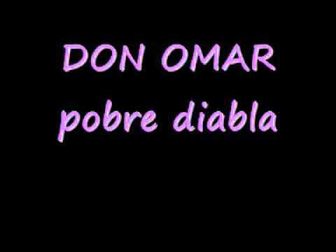 don omar pobre diabla lyrics   YouTube