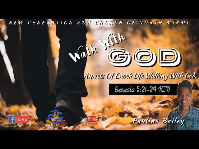 May 29, 2021   Sermon: Walk With God.