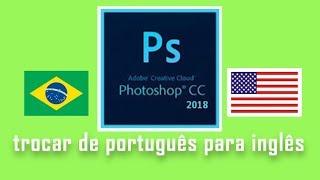 Adobe Photoshop CC 2018 Trocar idioma facilmente