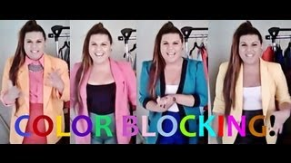 HOW TO USE COLOR BLOCKING AND COLORFUL OUTFITS Thumbnail