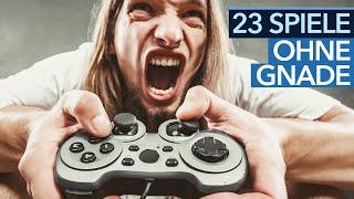 23 Spiele ohne Gnade