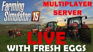 Fresh Eggs! Live on Multiplayer Server @19:00
