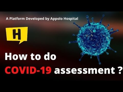 How to do COVID-19 assessment ? - New Platform by Appolo Hospitals from YouTube · Duration:  6 minutes 19 seconds