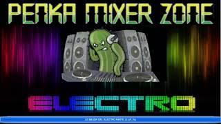 LO MEJOR DEL ELECTRO 2014 POR PENKA MIXER ZONE Part 23