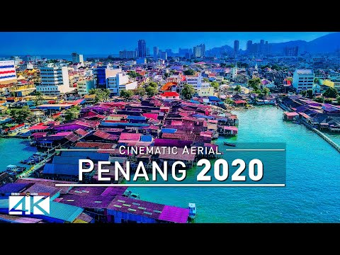 【4K】Drone Footage | Penang and Georgetown - MALAYSIA 2019 ..:: Birds View | Aerial Film