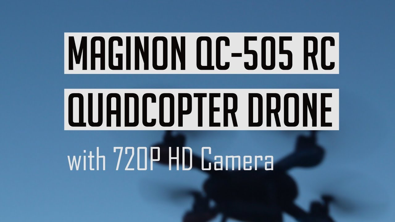 e4aa564d99e Maginon QC 505 RC Quadcopter Drone Unboxing and Demo - YouTube