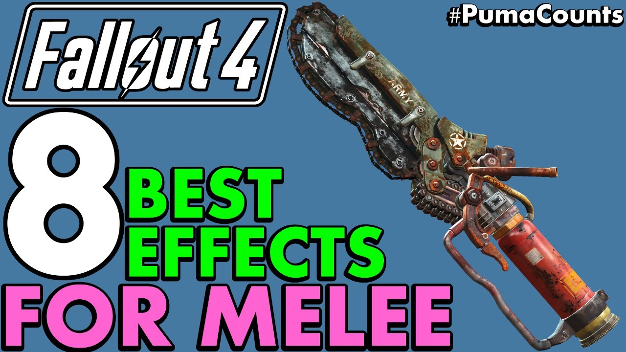 Top 8 Best Legendary Weapon and Armor Effects for Melee Weapons in Fallout  4 #PumaCounts
