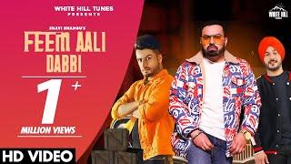 Feem Aali Dabbi (Full Song) Shavi Bhangu Ft. Sukh Sandhu   DJ Flow   New Punjabi Songs 2021