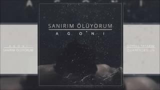 Agoni - Sanırım Ölüyorum (2017)