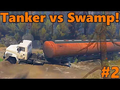 Spin Tires | Fuel Tanker NEARLY STUCK!? | Eagle's Nest, Part 2