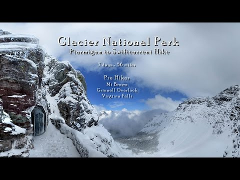 Glacier National Park - Ptarmigan to Swiftcurrent Loop Hike