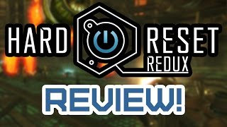 Hard Reset Redux (Xbox One) Review - Is it worth $19.99 (USD)?