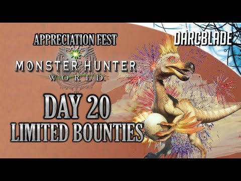Day 20 : Appreciation Fest Limited Bounties : Monster Hunter World thumbnail