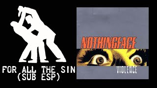 Nothingface - For All The Sin (Sub)