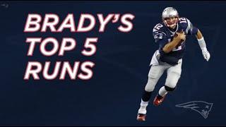 Tom Brady's Top 5 Runs