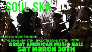 Soul Ska 45 Release Party, Sat March 30th, 2019 Great American Music Hall